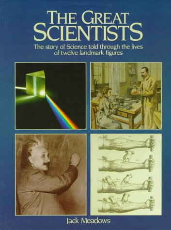 The Great Scientists: Meadows, Jack