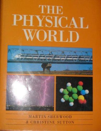 9780195206326: The Physical World