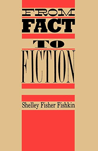 9780195206388: From Fact to Fiction: Journalism & Imaginative Writing in America (Literature/American Studies)