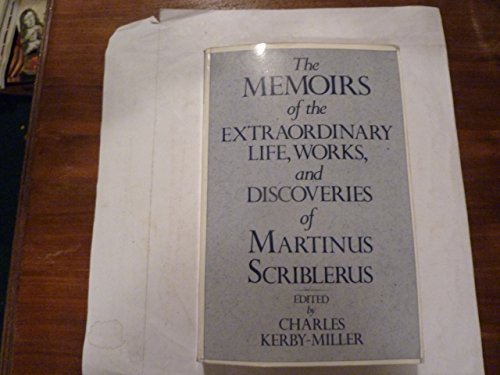 Memoirs of the Extraordinary Life, Works &: Editor-Charles Kerby-Miller