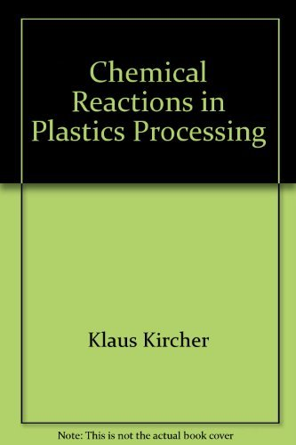 9780195207309: Chemical Reactions in Plastics Processing (Hanser Publishers)