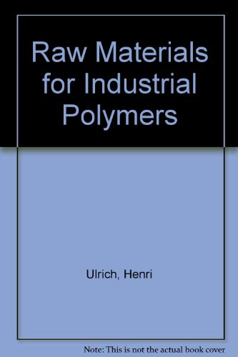 9780195207620: Raw Materials for Industrial Polymers (Hanser Publishers)