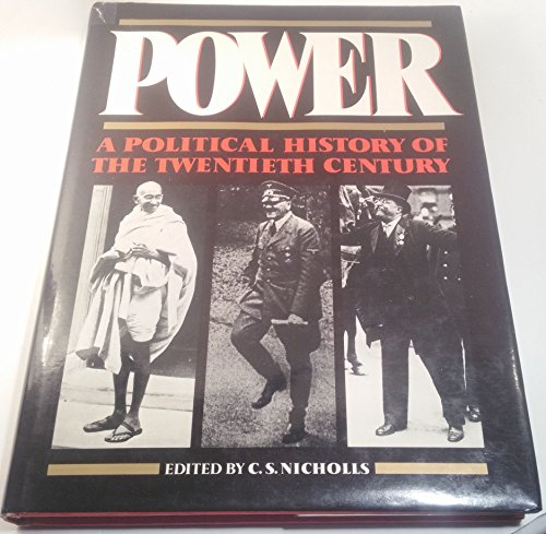 9780195207934: Power: A Political History of the 20th Century