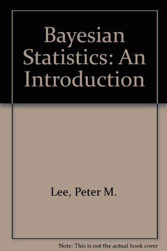 9780195208023: Bayesian Statistics: An Introduction