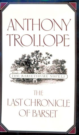 9780195208092: The Last Chronicle of Barset (The Barsetshire Novels)
