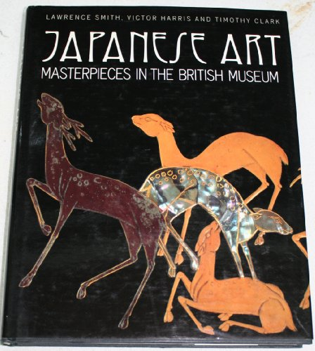 9780195208344: Japanese Art: Masterpieces in the British Museum