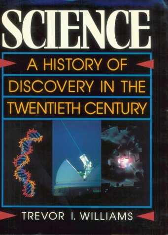 9780195208436: Science: A History of Discovery in the Twentieth Century