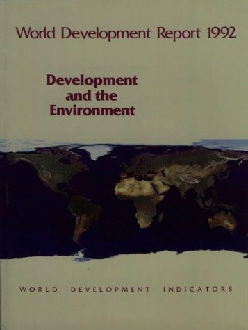 9780195208764: World Development Report 1992: Development and the Environment (World Bank Development Report)
