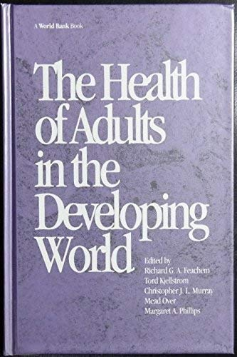 9780195208795: The Health of Adults in the Developing World (World Bank Publication Series)