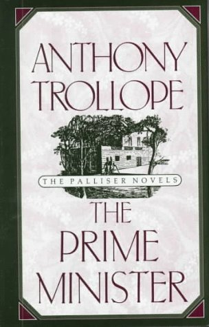 9780195208993: The Prime Minister (World's Classics)