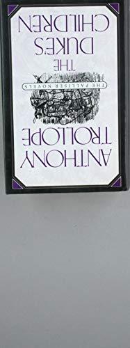 The Duke's Children (Anthony Trollopes Palliser Novels): Anthony Trollope