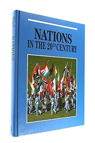 Nations: A Survey of the Twentieth Century (Twentieth Century History Series)