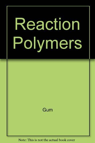 9780195209334: Reaction Polymers: Polyurethanes, Epoxies, Unsaturated Polyesters, Phenolics, Special Monomers, and Additives Chemistry, Technology, Applications, Markets (Hanser Publishers)