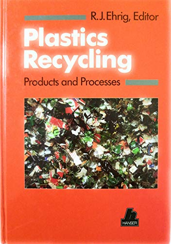 9780195209341: Plastics Recycling: Products and Processes With 77 Figures and 98 Tables