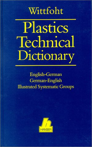 9780195209525: Plastics Technical Dictionary