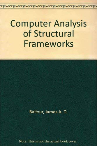 9780195209648: Computer Analysis of Structural Frameworks