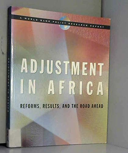 9780195209945: Adjustment in Africa: Reforms, Results, and the Road Ahead (World Bank Policy Research Report)
