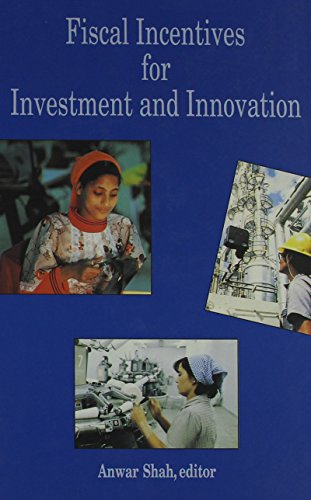 9780195209976: Fiscal Incentives for Investment and Innovation (World Bank Publication)