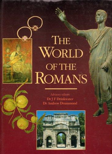 The World of the Romans (ILLUSTRATED ENCYCLOPEDIA: Charles Freeman; J.