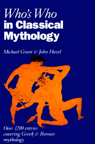 9780195210309: Who's Who in Classical Mythology (Who's Who Series)