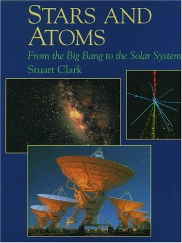 9780195210873: Stars and Atoms: From the Big Bang to the Solar System (New Encyclopedia of Science)