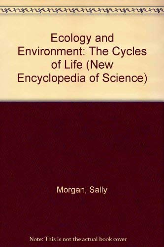 9780195211405: Ecology and Environment: The Cycles of Life (New Encyclopedia of Science)