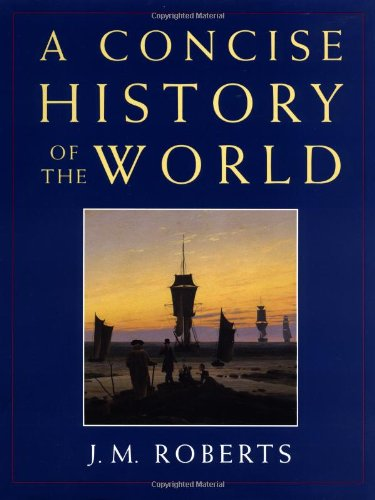 9780195211511: A Concise History of the World