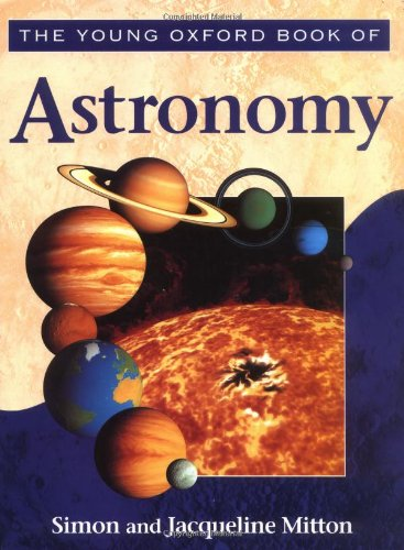 9780195211689: The Young Oxford Book of Astronomy (Young Oxford Books)