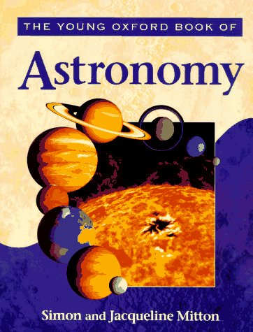 9780195211696: The Young Oxford Book of Astronomy (Young Oxford Books)