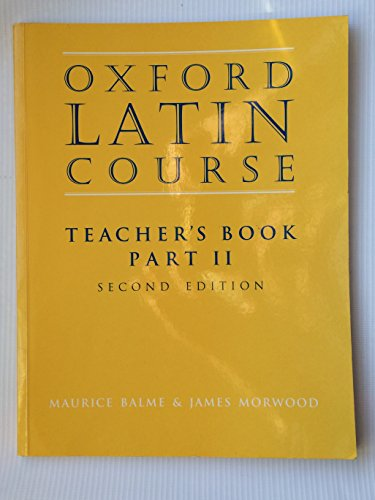 Oxford Latin Course: Part II Teacher's Book (Part 2) (0195212061) by M. G. Balme