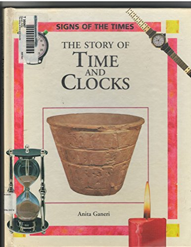 9780195213263: The Story of Time and Clocks (Signs of the Times)