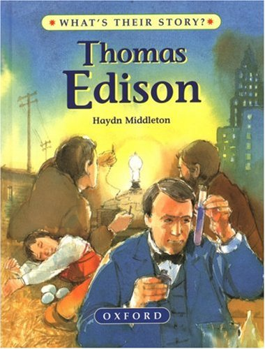 9780195214017: Thomas Edison: The Wizard Inventor (What's Their Story?)