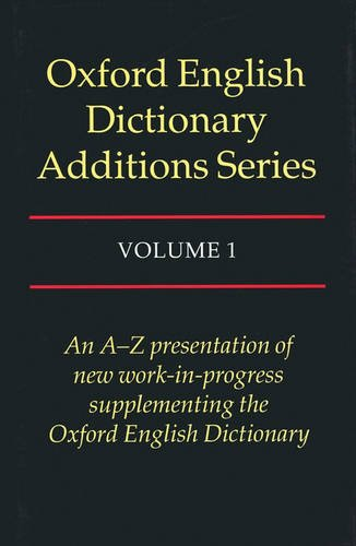 9780195214567: The Oxford English Dictionary Additions
