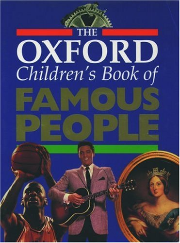 9780195215182: The Oxford Children's Book of Famous People