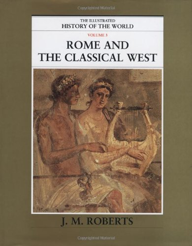 9780195215212: Rome and the Classical West (The Illustrated History of the World, Volume 3)