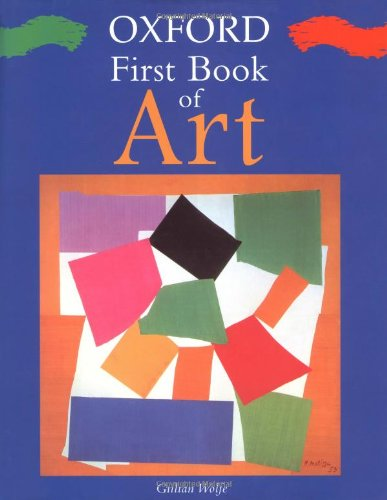 9780195215564: Oxford First Book of Art