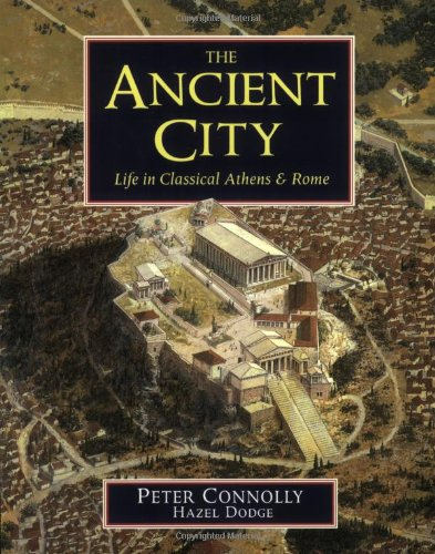 9780195215823: The Ancient City: Life in Classical Athens and Rome