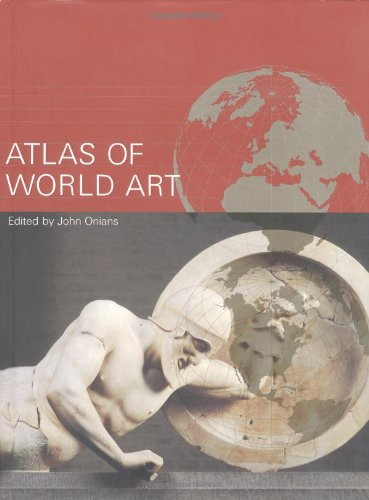 9780195215830: Atlas of World Art