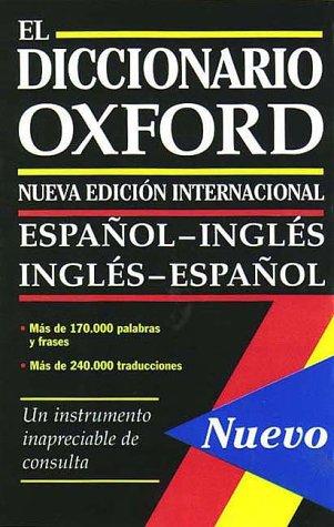9780195215854: El Diccionario Oxford?the Oxford Spanish Dictionary: Espanol-Ingles/Ingles-Espanol