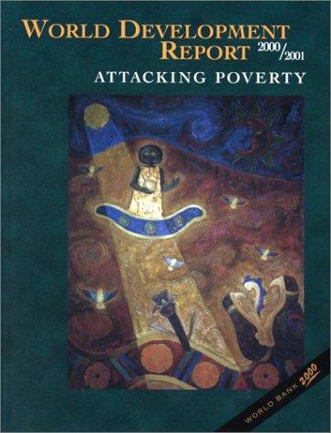 9780195215984: World Development Report 2000/2001: Attacking Poverty (World Bank Development Report)