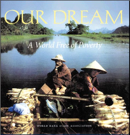 9780195216042: Our Dream : A World Free of Poverty