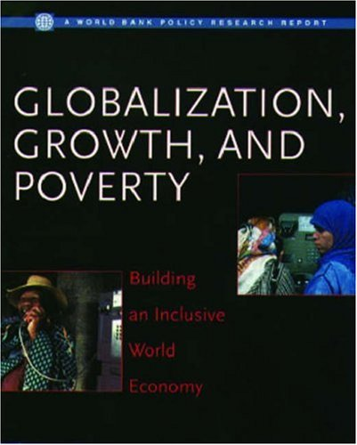 9780195216080: Globalization, Growth, and Poverty: Building an Inclusive World Economy (A World Bank policy research report)