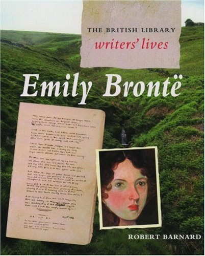 9780195216561: Emily Bronte (British Library Writers' Lives)