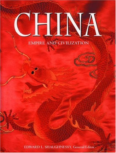 9780195216622: China: Empire and Civilisation: The Land of the Heavenly Dragon