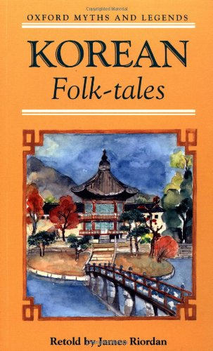 9780195216738: Korean Folk-tales (Oxford Myths and Legends)