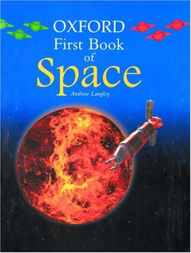 9780195216868: Oxford First Book of Space