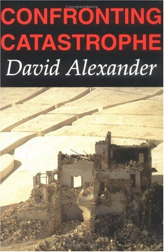 9780195216967: Confronting Catastrophe: New Perspectives on Natural Disasters