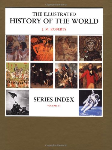 9780195216974: Series Index (The Illustrated History of the World, Volume 11)