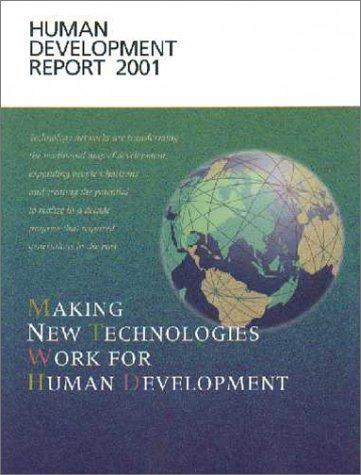 Human Development Report 2001: Making New Technologies: United Nations Development