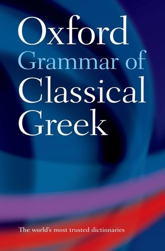 9780195218510: Oxford Grammar of Classical Greek